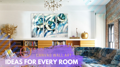 11 Canvas Wall Art Ideas for Every Room in the House