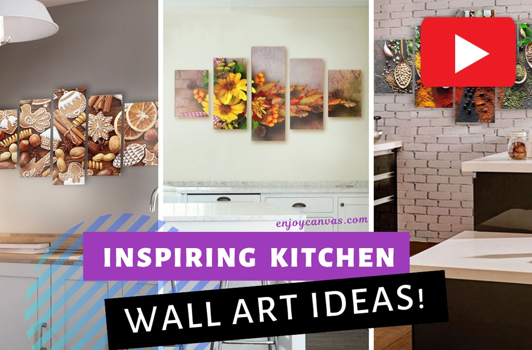 5 Awe Inspiring Kitchen Wall Art Ideas Enjoy Canvas